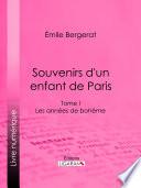 Souvenirs d un enfant de Paris