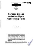 Fortress Europe and Other Myths Concerning Trade