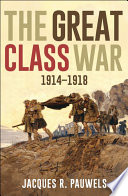 The Great Class War 1914 1918