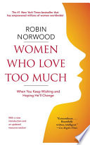 Women Who Love Too Much Book PDF