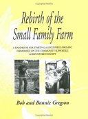 Rebirth of the Small Family Farm