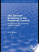 The German Economy in the Twentieth Century  Routledge Revivals