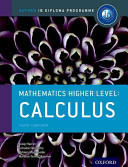 Ib course book higher level maths calculus  Per le Scuole superiori