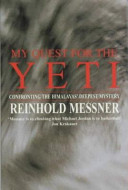 . My Quest for the Yeti .