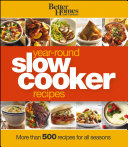 Better Homes and Gardens Year Round Slow Cooker Recipes
