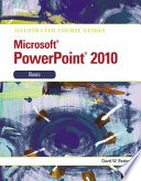 Illustrated Course Guide  Microsoft PowerPoint 2010 Basic