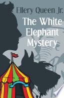 The White Elephant Mystery