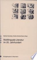 Multilinguale Literatur im 20. Jahrhundert