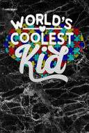 Worlds Coolest Kid Black Marble Autism Awareness Puzzle Lined Notebook And Journal Composition Book Diary Gift