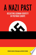 A Nazi Past Psychologists Have Investigated The Factors That Motivated Germans