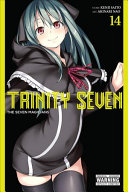Trinity Seven, Vol. 14 : bringing with it an unimaginable...
