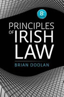 Principles Of Irish Law : reflecting all relevant constitutional changes,...