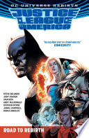 Justice League Of America: Road To Rebirth : miniseries justice league vs. suicide squad, justice...