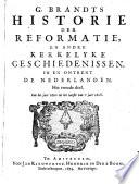 G  Brandts Historie der Reformatie  en andre kerkelyke geschiedenissen  in en ontrent de Nederlanden