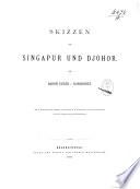 Skizzen aus Singapur und Djohor von Baron Eugen v. Ransonnet