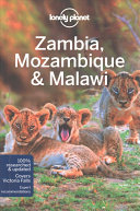 Lonely Planet Zambia  Mozambique and Malawi