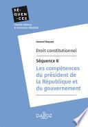 Droit Constitutionnel S Quence 8 Les Comp Tences Du Pr Sident De La R Publique