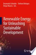 Renewable Energy For Unleashing Sustainable Development book