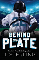 Behind The Plate A New Adult Sports Romance