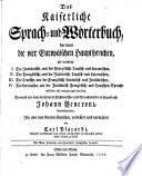 Das Kaiserliche Sprach  und W  rterbuch  darinnen die vier Europ  ischen Hauptsprachen