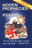 Hidden Prophecies in the Psalms