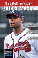 Baseball America 2014 Almanac