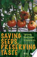 Saving Seeds  Preserving Taste