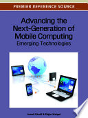 Advancing the Next Generation of Mobile Computing  Emerging Technologies