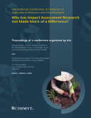 International conference on impacts of agricultural research and development: why has impact assessment research not made more of a difference?