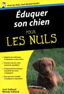 Eduquer son chien Pour les Nuls Pr?f?r? Avec Eduquer Son Chien Pour Les