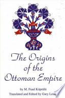 The Origins of the Ottoman Empire
