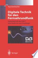 Digitale Technik für den Fernsehrundfunk