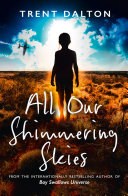 All Our Shimmering Skies Book PDF