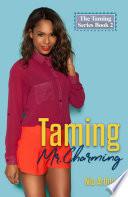 Taming Mr Charming