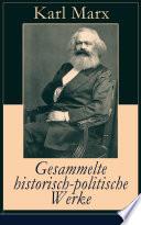 Gesammelte historisch politische Werke  32 Titel in einem Buch   Vollst  ndige Ausgaben