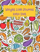 Weight Loss Journal Keto Diet