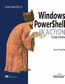WINDOWS POWERSHELL IN ACTION  2ND EDITION