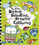 My First Big Book of Doodling  Drawing and Colouring