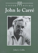John Le Carré - Oeuvres, tome 1