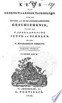 Keur van gedenkwaardige tafereelen uit de Noord- en Zuid-Nederlandsche geschiedenis