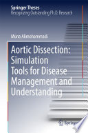 Aortic Dissection: Simulation Tools for Disease Management and Understanding