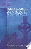Understanding Celtic Religion