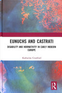 Eunuchs and Castrati