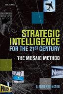 Strategic Intelligence for the 21st Century