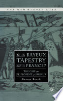 Was the Bayeux Tapestry Made in France