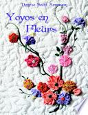 Yoyos En Fleurs