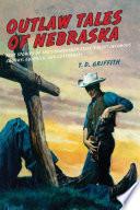 Outlaw Tales of Nebraska