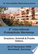 6th International Probabilistic Workshop