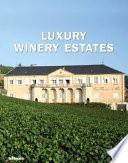 illustration du livre Luxury Winery Estates