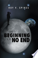 The Beginning of No End
